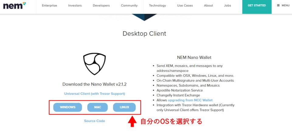 「Download the Nano Wallet」という文字が見えたら自分のOSを選択する